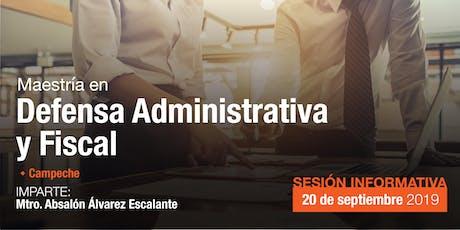 Sesión Informativa - Maestría en Defensa Administrativa y Fiscal boletos