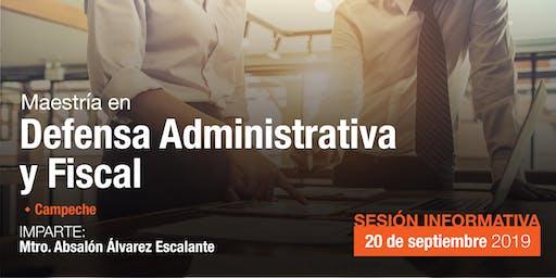 Sesión Informativa - Maestría en Defensa Administrativa y Fiscal