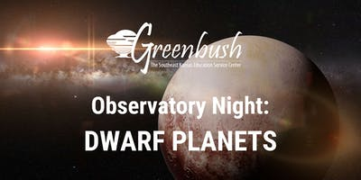 Observatory Night: Dwarf Planets