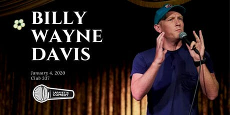Billy Wayne Davis (Comedy Central, Third Man Records, WTF) @ Club 337 tickets