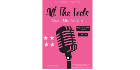 'All The Feels'  Open Mic Artistry tickets