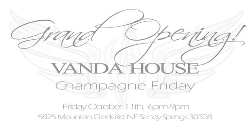 Grand Opening of The VANDA HOUSE