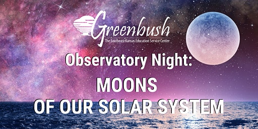 Observatory Night: Moons of our Solar System