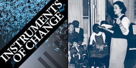 """Instruments of Change"" Film Screening tickets"
