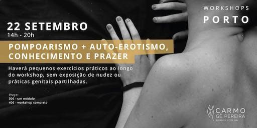 Porto: Pompoarismo e Auto-Erotismo com Carmo Gê Pereira