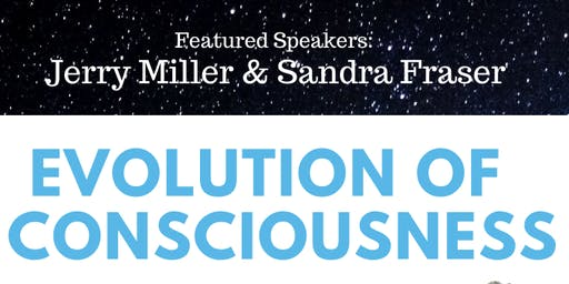 Evolution of Consciousness featuring Jerry Miller and Sandra Fraser