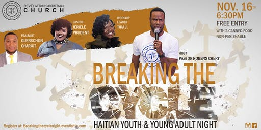 Breaking the Cycle: Haitian Youth & Young Adult Night