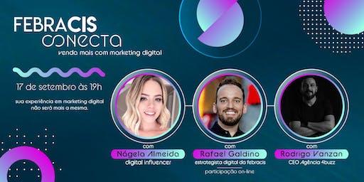 [RIBEIRÃO PRETO/SP] Febracis Conecta - Venda mais com Marketing Digital