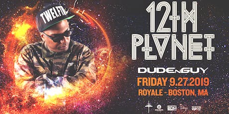 12th Planet at Royale | 9.27.19 | 10:00 PM | 21+ tickets
