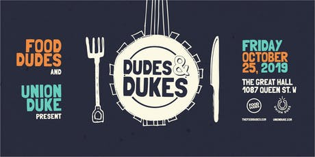 Dudes & Dukes tickets