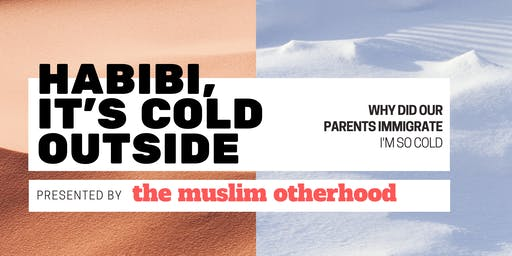 Habibi, it's Cold Outside ❄️A Comedy Show