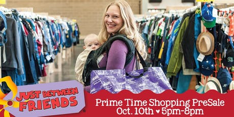 Just Between Friends Kids' Consignment PRIME TIME SHOPPING tickets