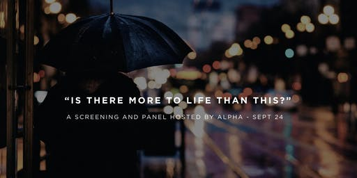"""Alpha Launch: """"Is There More To Life Than This?"""""""