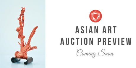 Asian Art Live Auction and Preview tickets