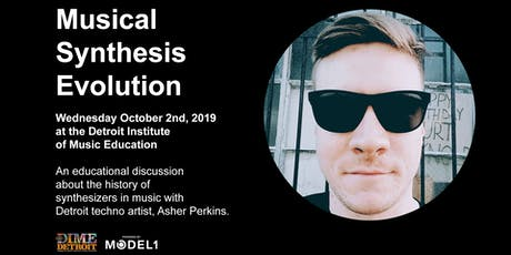 Musical Synthesis Evolution with Asher Perkins tickets