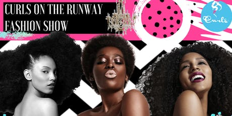 CURLS On The Runway Fashion Show tickets