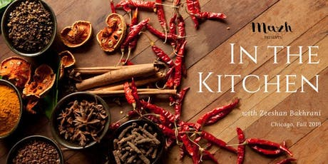 Fusion Cooking Workshop - In the Kitchen with Zeeshan Bakhrani tickets