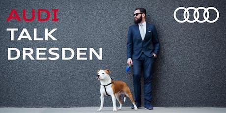 Audi Talk Dresden | Mitarbeiterführung neu gedacht. Tickets