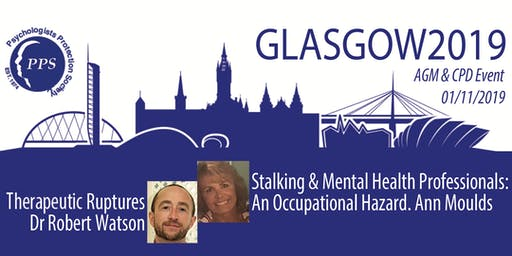 Psychologists Protection Society Trust AGM & CPD Event - Glasgow 2019