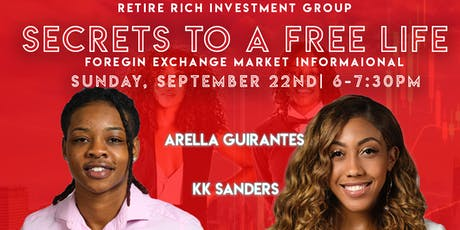 Retire Rich Investment Group: Secrets To A Free Life  tickets
