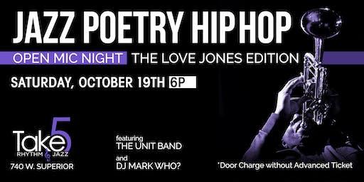 Jazz Poetry Hip Hop: Love Jones Edition