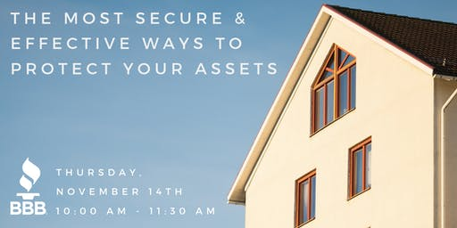 The Most Secure & Effective Ways to Protect your Assets