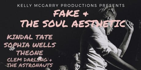FREE SHOW: Fake + The Soul Aesthetic LIVE @ State Social tickets