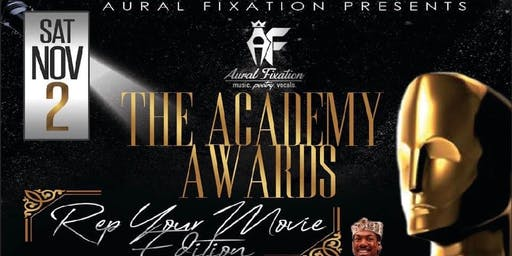 Aural Fixation Presents: The Academy Awards the Rep Yo Movie Edition