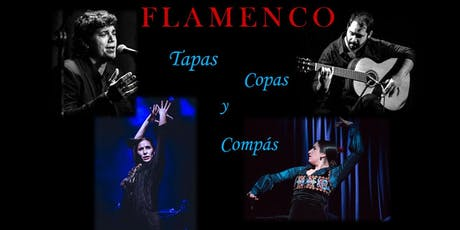 "FLAMENCO ""TAPAS,COPAS Y COMPÁS"" tickets"