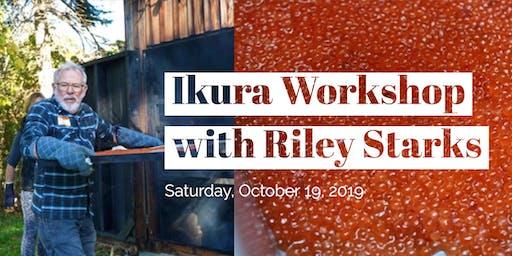 Ikura Workshop with Riley Starks