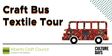 Culture Days Craft Bus | Textile Tour tickets