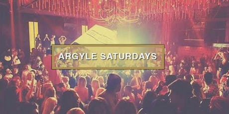 Argyle Saturdays at The Argyle Free Guestlist - 10/19/2019 tickets