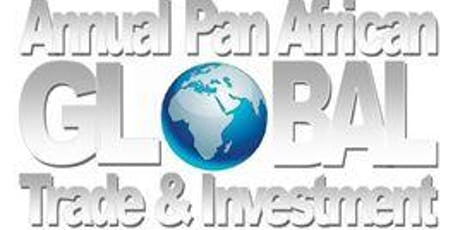 Press Conference ~ Pan African Global Trade and Investment Conference tickets
