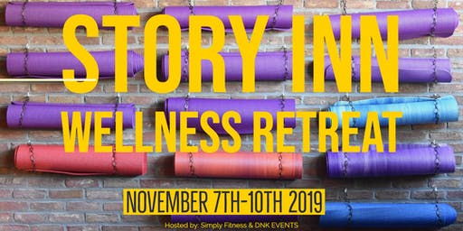 Wellness Retreat at Story, IN         November 2019