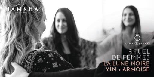 RITUEL DE FEMMES | LA LUNE NOIRE