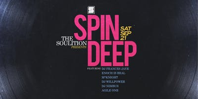 SPIN DEEP || Park Jam Afterparty