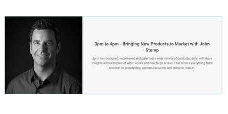 Bringing New Products to Market with John Stump tickets