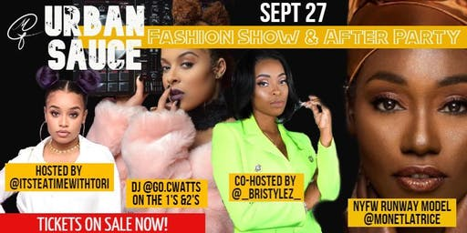 Urban Sauce Fashion Show and AFTER PARTY