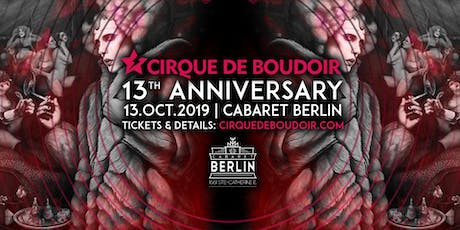 Cirque De Boudoir's 13th Anniversary billets