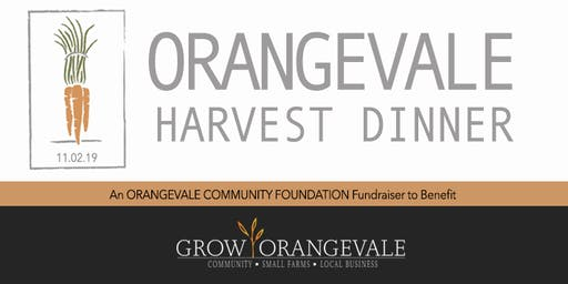 ORANGEVALE HARVEST DINNER 2019