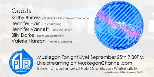 Muskegon Tonight - Live in Whitehall!! September 25th