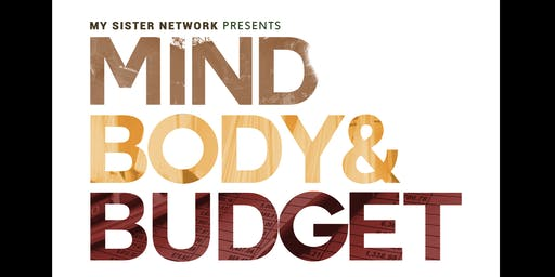 Mind Body and Budget