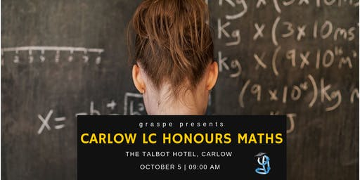 Carlow Honours Level Leaving Cert Maths Crash Course
