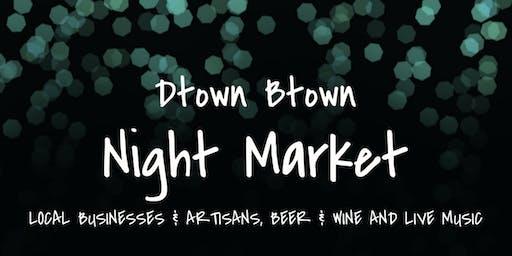 Dtown Btown Night Market