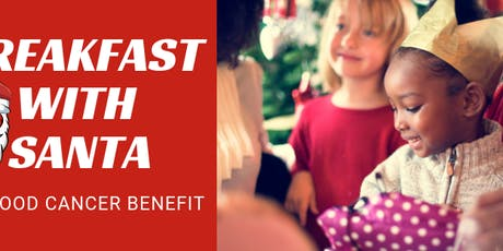 10th Annual Breakfast with Santa for Childhood Cancer tickets