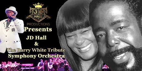 JD Hall & The Barry White Tribute Symphony Orchestra tickets