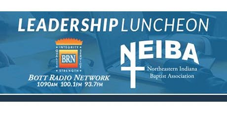 Leadership Luncheon by Bott Radio Network & NEIBA tickets