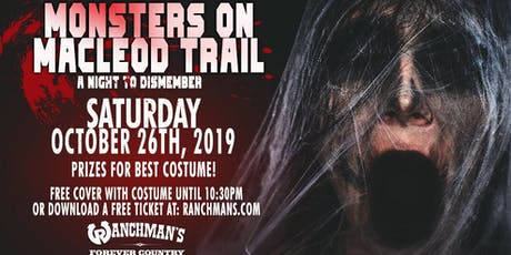 Monsters On Macleod Trail - Ranchman's Halloween 2019 tickets
