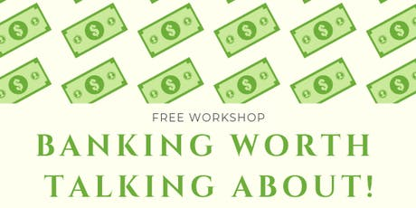 Banking Worth Talking About! tickets
