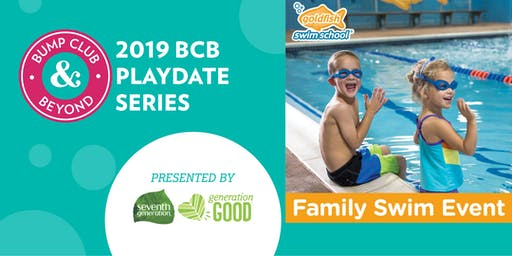 BCB Playdate with Goldfish Swim School Presented by Seventh Generation (Oakdale, MN)